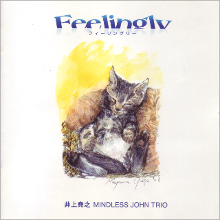 Feelingly井上堯之 MINDLESS JOHN TRIO